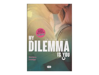my-dilemma-is-you-3-siempre-contigo-2-9789585966710