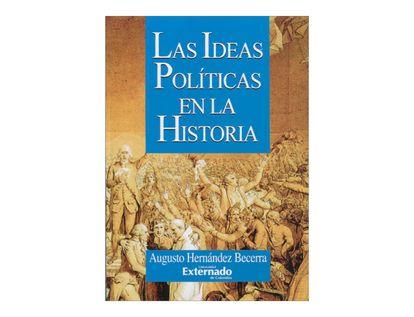 las-ideas-politicas-en-la-historia-2-9789586163224