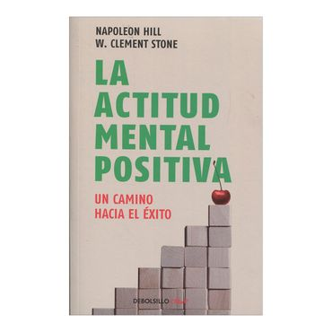 la-actitud-mental-positiva-un-camino-hacia-el-exito-2-9789586393737