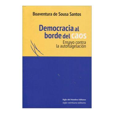 democracia-al-borde-del-caos-ensayo-contra-la-autoflagelacion-2-9789586652735