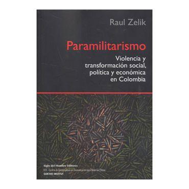 paramilitarismo-violencia-y-transformacion-social-politica-y-economica-en-colombia-2-9789586653442
