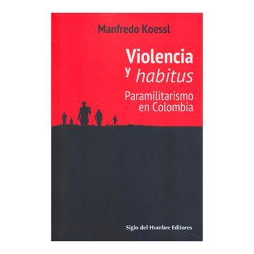 violencia-y-habitus-paramilitarismo-en-colombia-2-9789586653459