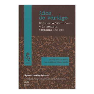 anos-de-vertigo-baldomero-sanin-cano-y-la-revista-hispania-1912-1916-2-9789586653787