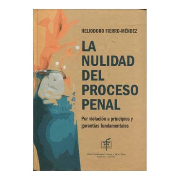 la-nulidad-del-proceso-penal-2-9789586765350