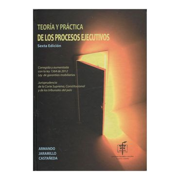 teoria-y-practica-de-los-procesos-ejecutivos-6a-edicion-1-9789586765978