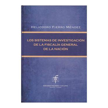 los-sistemas-de-investigacion-de-la-fiscalia-general-de-la-nacion-1-9789586766081