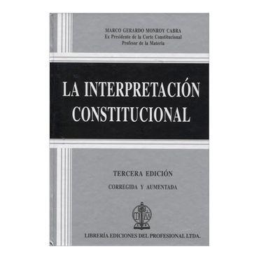 la-interpretacion-constitucional-3-9789587072341