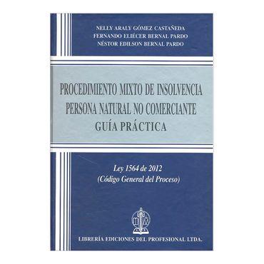 procedimiento-mixto-de-insolvencia-para-persona-natural-no-comerciante-guia-practica-3-9789587072471