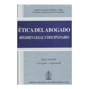 etica-del-abogado-regimen-legal-y-disciplinario-6a-edicion-3-9789587072587