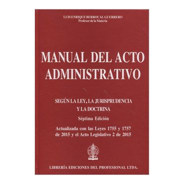 manual-del-acto-administrativo-segun-la-ley-la-jurisprudencia-y-la-doctrina-7-edicion-2-9789587072747