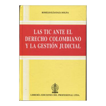 las-tic-ante-el-derecho-colombiano-y-la-gestion-judicial-2-9789587072846