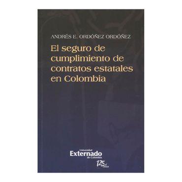 el-seguro-de-cumplimiento-de-contratos-estatales-en-colombia-1-9789587106770