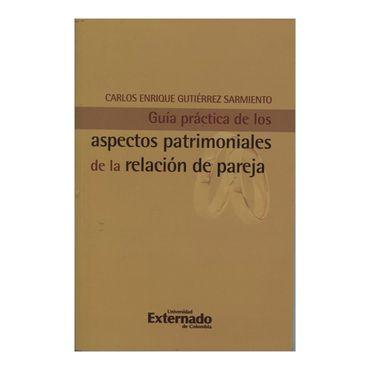 guia-practica-de-los-aspectos-patrimoniales-de-la-relacion-de-pareja-1-9789587107760