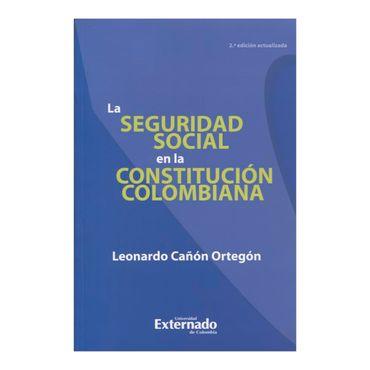 la-seguridad-social-en-la-constitucion-colombiana-1-9789587108859