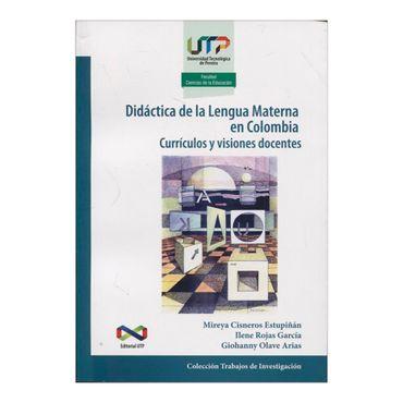 didactica-de-la-lengua-materna-en-colombia-curriculos-y-visiones-docentes-1-9789587222548
