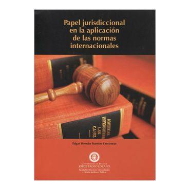 papel-jurisdiccional-en-la-aplicacion-de-las-normas-internacionales-1-9789587250367