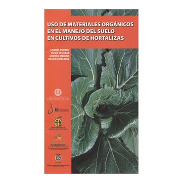 uso-de-materiales-organicos-en-el-manejo-del-suelo-en-cultivos-de-hortalizas-1-9789587250473