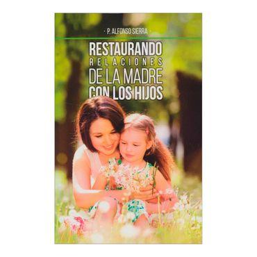 restaurando-relaciones-de-la-madre-con-los-hijos-2-9789587352320