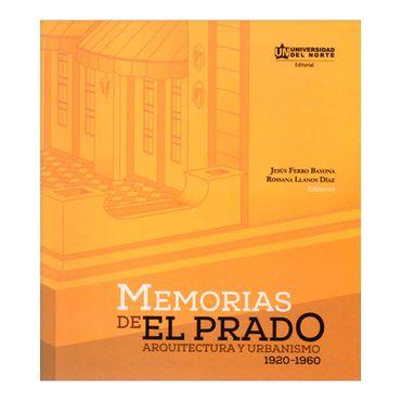 memorias-de-el-prado-arquitectura-y-urbanismo-1920-1960-2-9789587416695