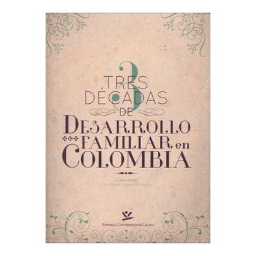 tres-decadas-de-desarrollo-familiar-en-colombia-6-9789587590845