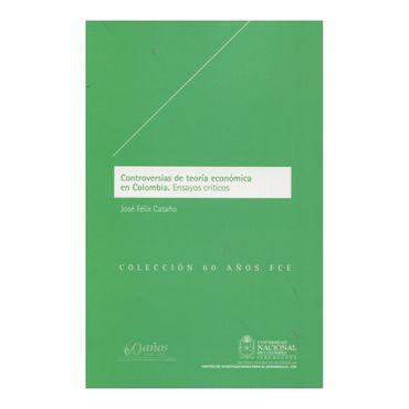 controversias-de-teoria-economica-en-colombia-ensayos-criticos-6-9789587614787