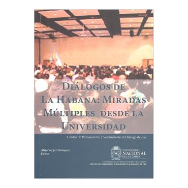 dialogos-de-la-habana-miradas-multiples-desde-la-universidad-6-9789587616491
