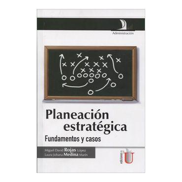 planeacion-estrategica-fundamentos-y-casos-6-9789587620047