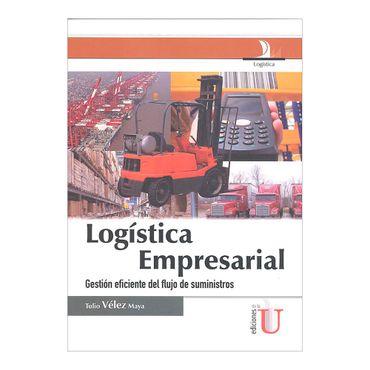 logistica-empresarial-gestion-eficiente-del-flujo-de-suministros-6-9789587621860