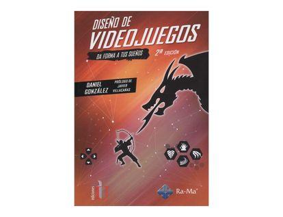 diseno-de-videojuegos-da-forma-a-tus-suenos-2a-edicion-6-9789587625363