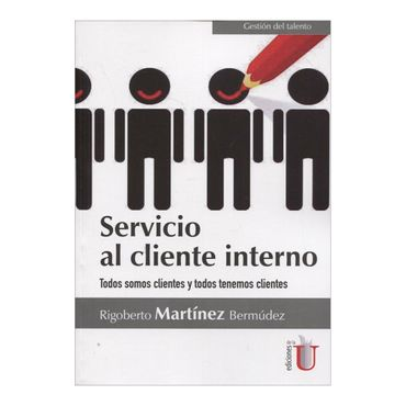 servicio-al-cliente-interno-todos-somos-clientes-y-todos-tenemos-clientes-6-9789587625370
