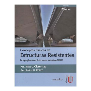 conceptos-basicos-de-estructuras-resistentes-2a-edicion-6-9789587625509