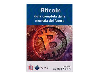 bitcoin-guia-completa-de-la-moneda-del-futuro-6-9789587626032