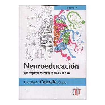 neuroeducacion-una-propuesta-educativa-en-el-aula-de-clase-6-9789587626155
