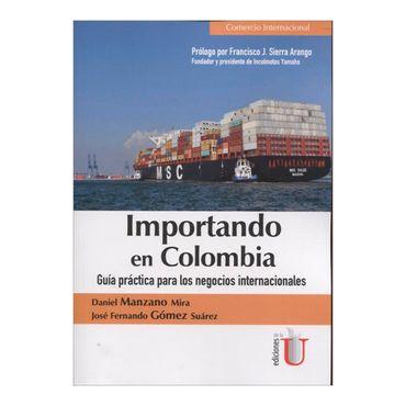 importando-en-colombia-guia-practica-para-los-negocios-internacionales-6-9789587626193