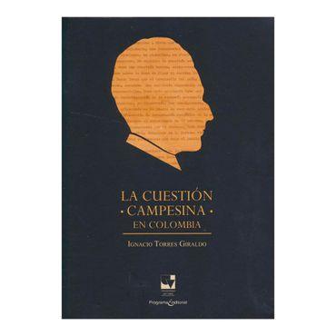 la-cuestion-campesina-en-colombia-6-9789587652246