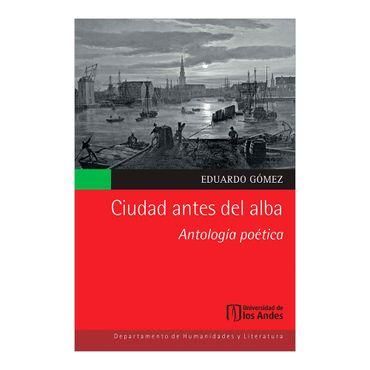 ciudad-antes-del-alba-antologia-poetica-2-9789587741421
