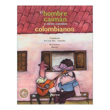 el-hombre-caiman-y-otros-cuentos-colombianos-2-9789587768428
