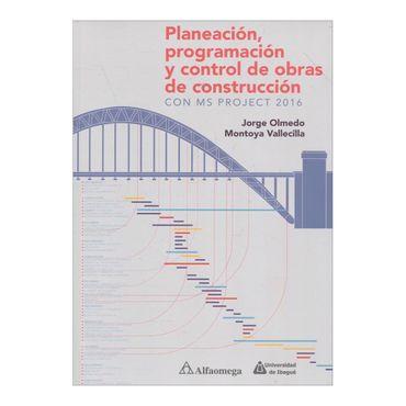 planeacion-programacion-y-control-de-obras-de-construccion-con-ms-project-2016-2-9789587780659