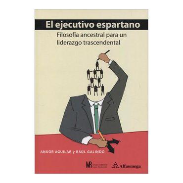 el-ejecutivo-espartano-filosofia-ancestral-para-un-liderazgo-trascendental-2-9789587780901