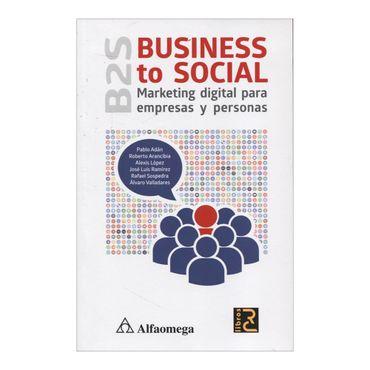business-to-social-b2s-marketing-digital-para-empresas-y-personas-2-9789587781212