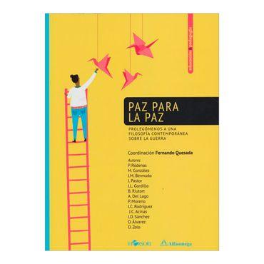 paz-para-la-paz-prolegomenos-a-una-filosofia-contemporanea-sobre-la-guerra-2-9789587781755