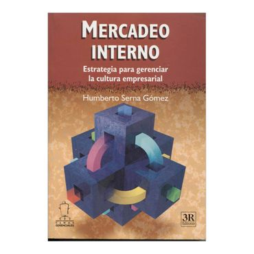 mercadeo-interno-estrategia-para-gerenciar-la-cultura-empresarial-2-9789588017532