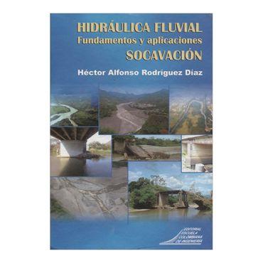 hidraulica-fluvial-fundamentos-y-aplicaciones-socavacion-2-9789588060927