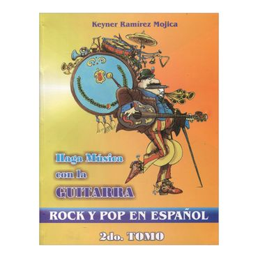 haga-musica-con-la-guitarra-rock-y-pop-en-espanol-2-9789588124087