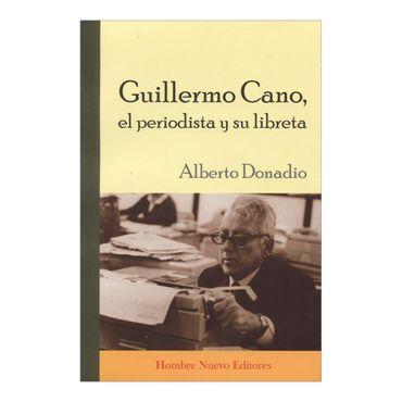 guillermo-cano-el-periodista-y-su-libreta-1-9789588245928