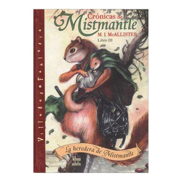 cronicas-de-mistmantle-libro-iii-la-heredera-de-la-mistmantle-2-9789588293479