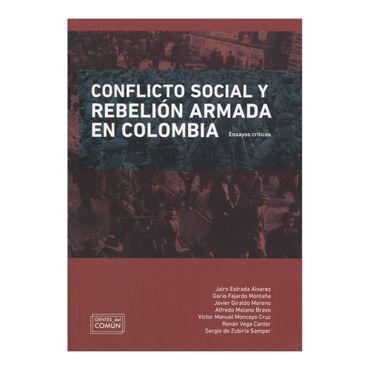 conflicto-social-y-rebelion-armada-en-colombia-4-9789588341460