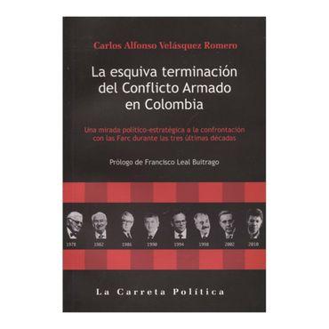 la-esquiva-terminacion-del-conflicto-armado-en-colombia-4-9789588427676