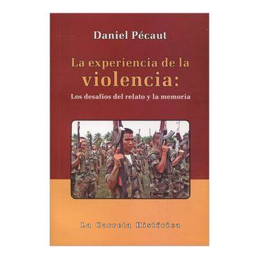 la-experiencia-de-la-violencia-los-desafios-del-relato-y-la-memoria-4-9789588427782