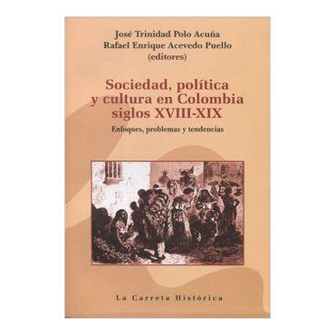 sociedad-politica-y-cultura-en-colombia-siglos-xviii-xix-4-9789588427836